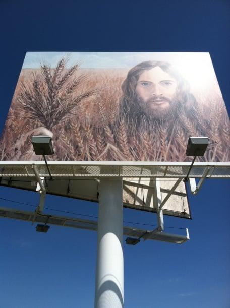 "Giant Billboard Picture of ""Wheat Jesus"" Yep. Wheat Jesus"