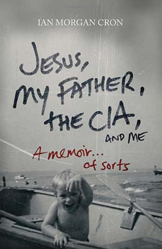 Image of Jesus, My Father, the CIA, and ME