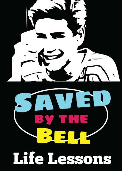4 Life Lessons From Saved by the Bell
