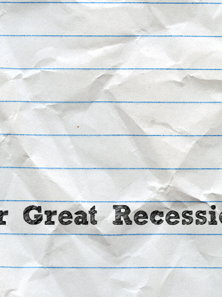 Dear Great Recession, Thank you! Sincerely, Gen Y