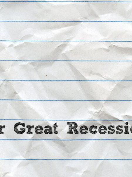 Dear Great Recession, Thank you! Sincerely, Gen Y
