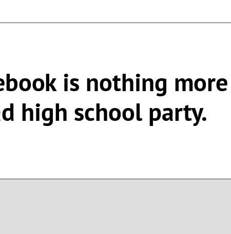 Why Facebook is like a bad high school party
