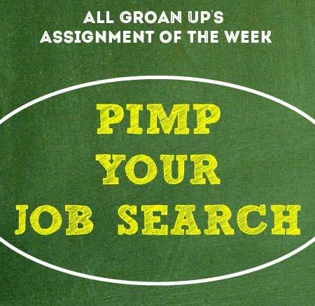 Pimp Your Job Search (4 Sizzling Strategies to Land Your Dream Job)