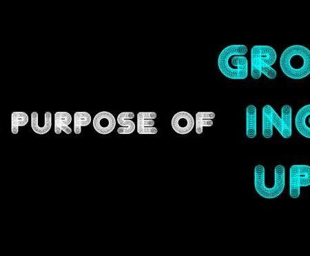 The Purpose of Growing Up
