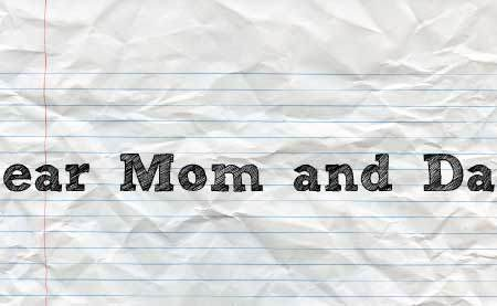 Dear Mom & Dad: A Letter From Your 20-Something