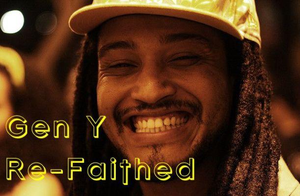 Gen Y Re-Faithed