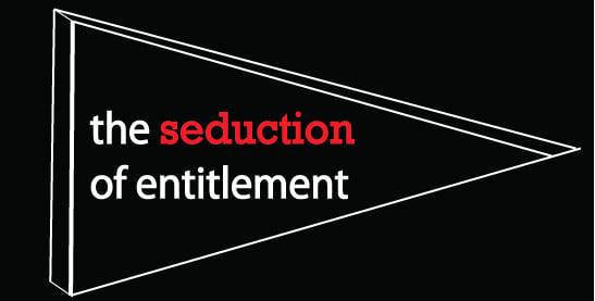 Seduction-of-Entitlement Picture