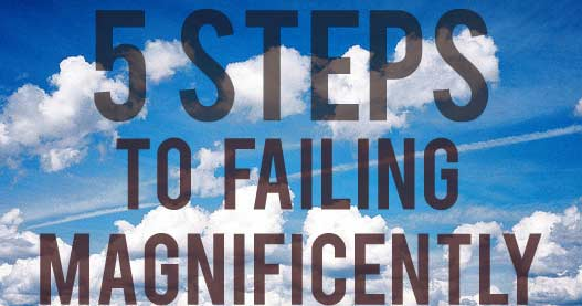Failing-Magnificently