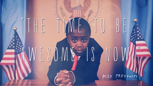 The-Time-to-Be-Awesome-is-Now-Kid-President