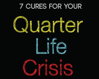 How to deal with quarter life crisis