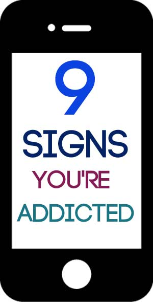 9 Signs You're Addicted to Your iPhone