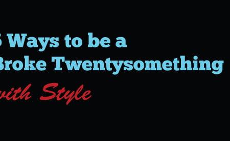 5 Ways to be a Broke Twentysomething With Style