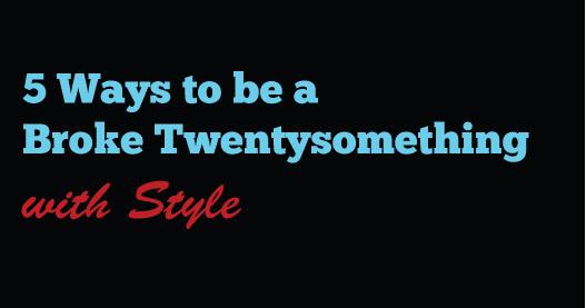 5-Ways-to-be-a-Broke-Twentysomething-with-Style