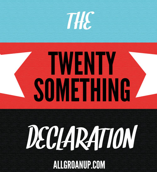 The Twentysomething Declaration