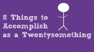 8-Things-to-Accomplish-as-a-Twentysomething