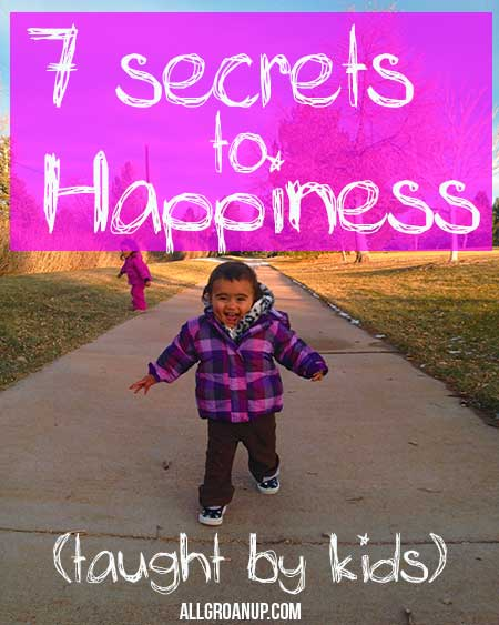 7-Secrets-to-Happiness-(taught-by-little-kids)