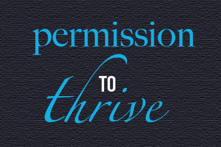 Permission to Thrive in Your 20s