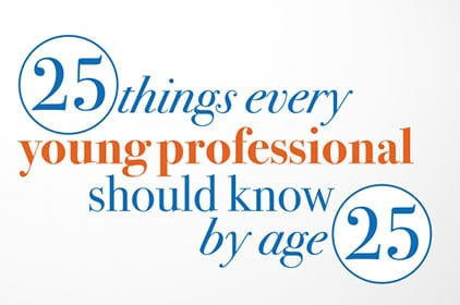 25-Things-Every-Young-Pro-Should-Know-by-Age-25