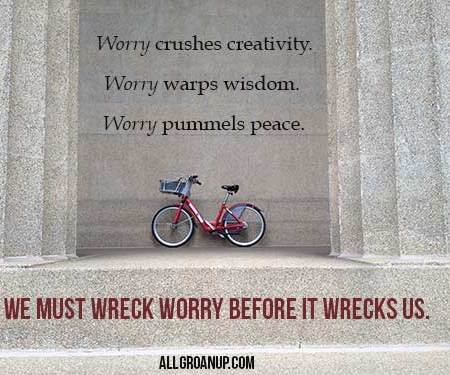 7 Ways to Worry Less