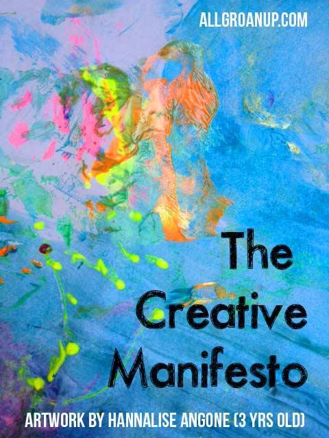 The Creative Manifesto (will you create?)