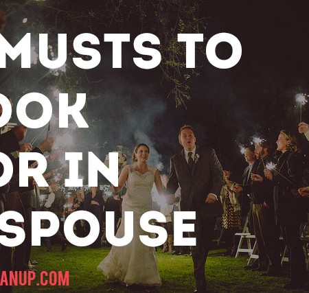 5 MUSTS to Look for in a Spouse