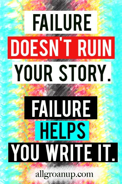 Failure doesn't ruin your story. Failure helps you write it. – Paul Angone
