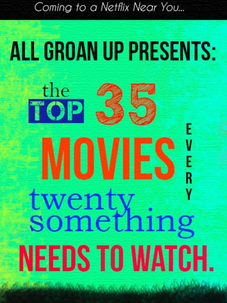 Top 35 Movies to Watch in Your 20s