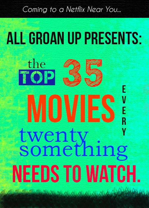 Top 35 Movies to Watch in Your 20s | AllGroanUp.com