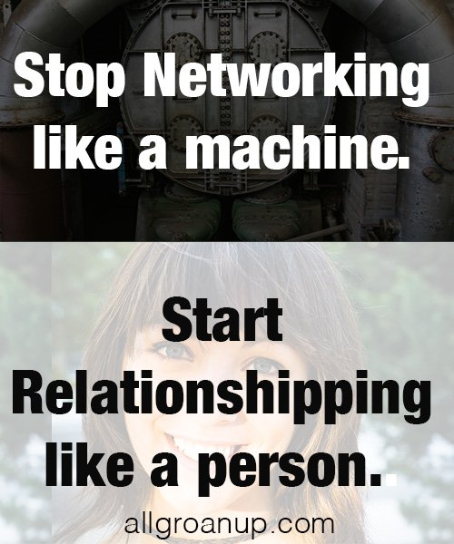 Start-Relationshipping, Stop-Networking