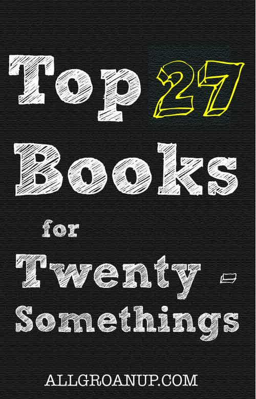 Top 27 Books to Read in Your 20s | Books for 20 somethings