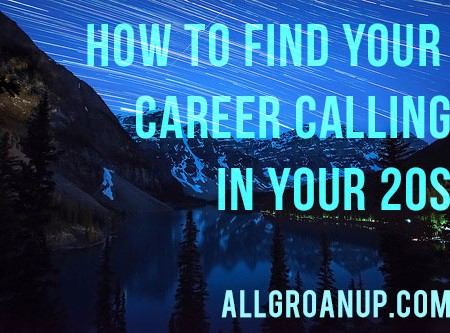 How to Find Your Career Calling in Your 20s