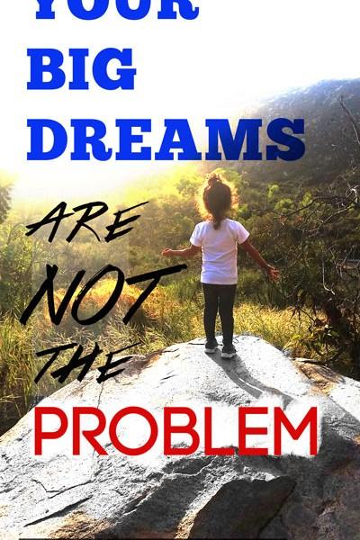 Millennials — Your Big Dreams are NOT the Problem