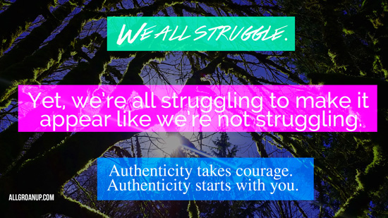 we-all-struggle,-yet-we-are-all-struggling-to-make-it-appear-like-we're-not-struggling