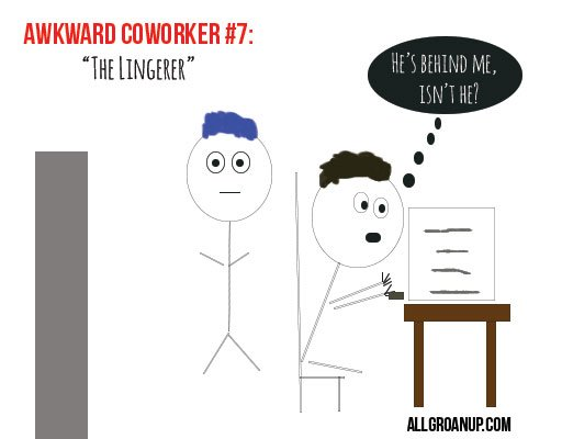 awkward-coworkers- The-Lingerer