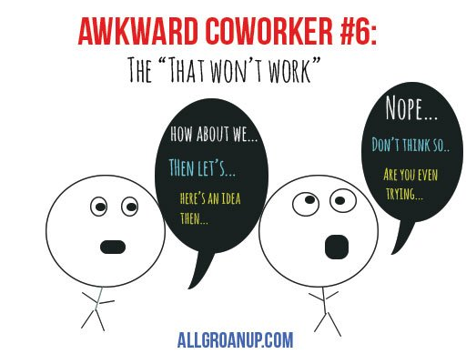 awkward-coworker-the-that-wont-work