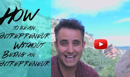 How to be an Entrepreneur without being an entrepreneur video