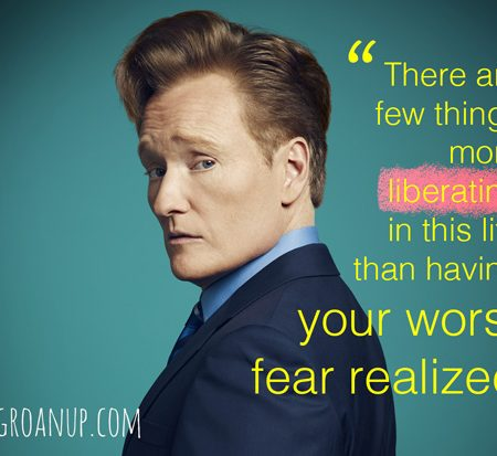 conan-quote---worst-fears-realized-2