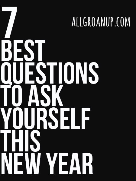 7-best-questions-to-ask-yourself-this-new-year