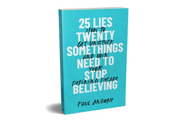 25 Lies Twentysomethings Need to Stop Believing